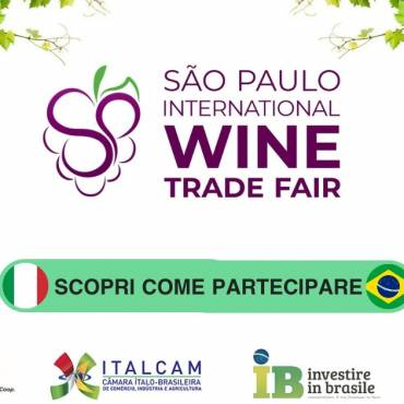 Export Vino: Ecco perché Partecipare con Noi alla São Paulo Wine Trade Fair 2019